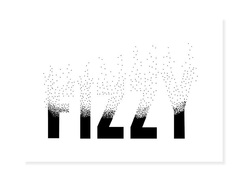 """Kerrigan Jackson, """"Fizzy,"""" Typography"""