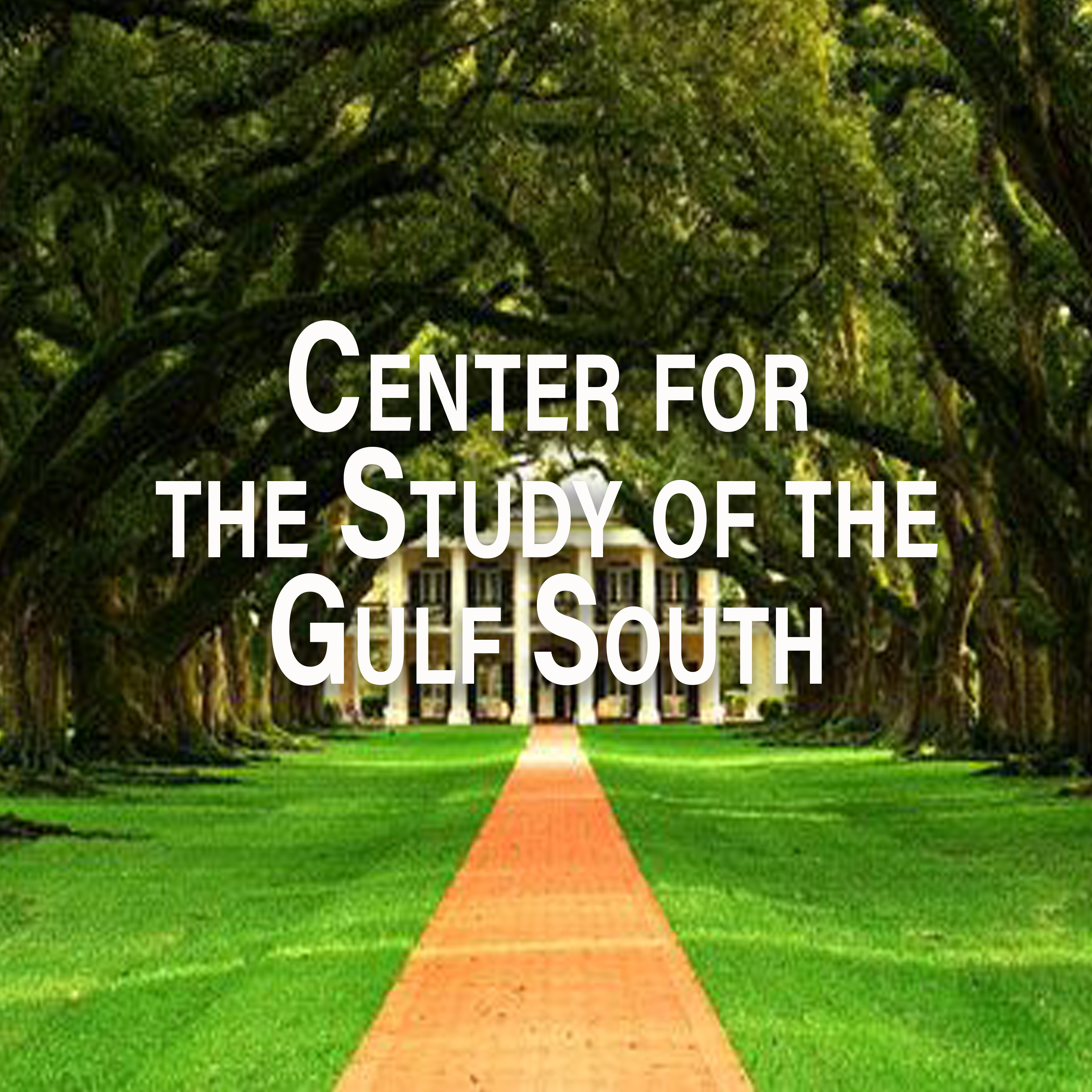 Center for the Study of the Gulf South