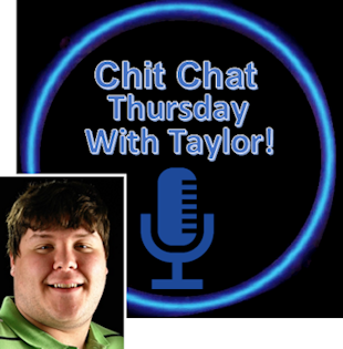 Chit Chat Thursday with Taylor