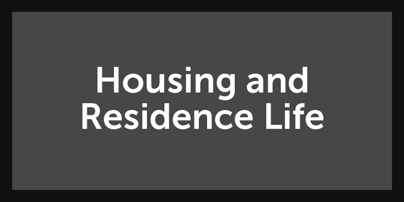 Housing and Res Life