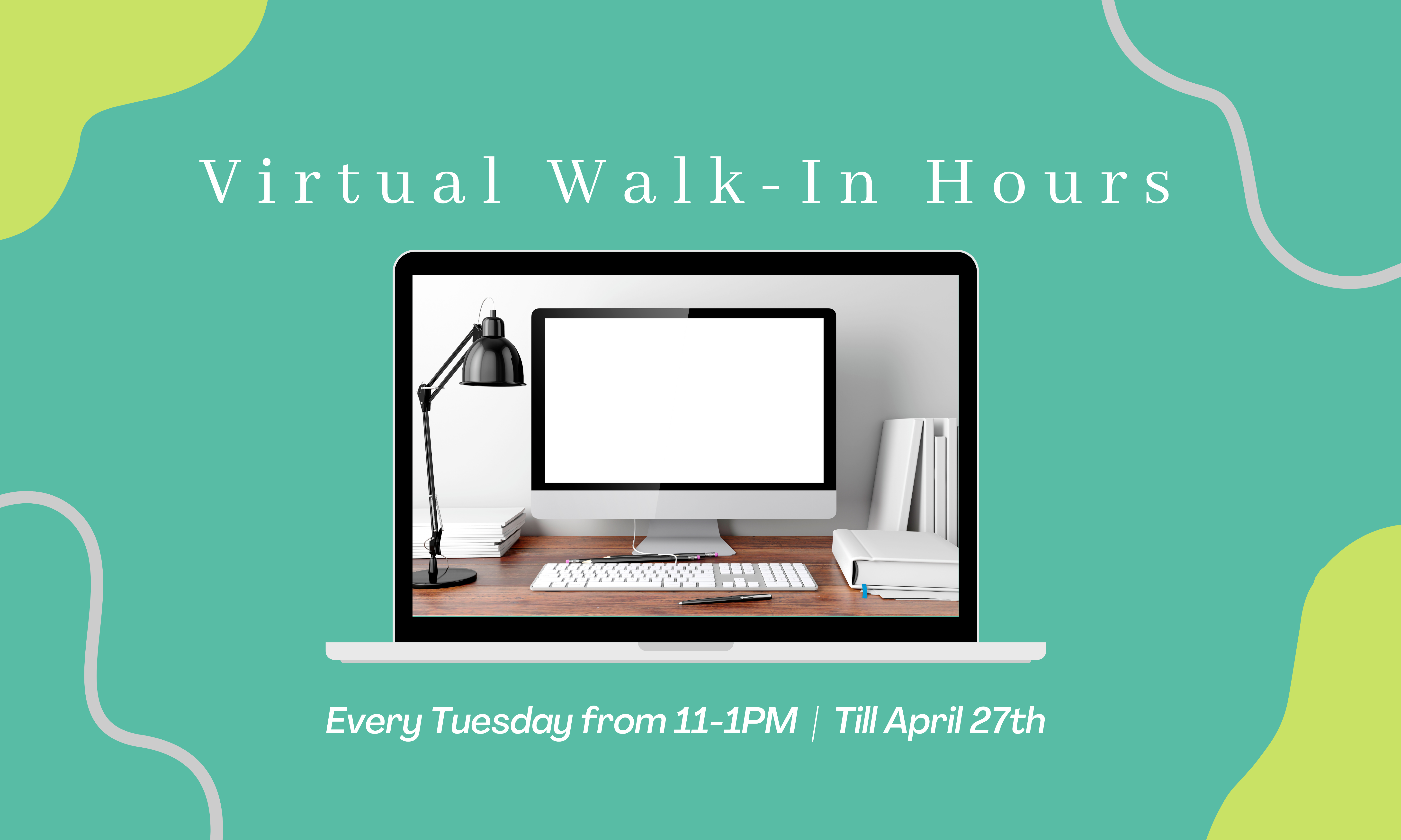 Virtual Walk-In Hours