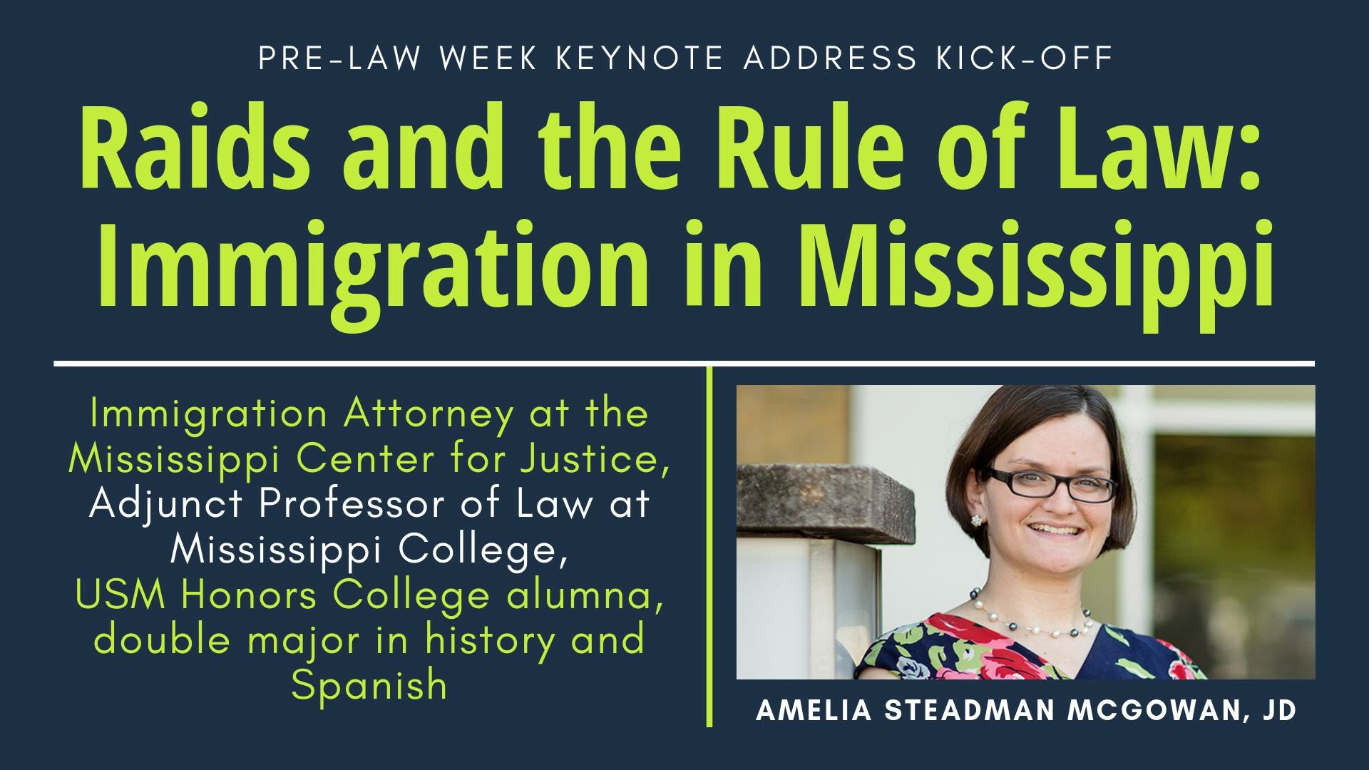 Raids and the Rule of Law: Immigration in Mississippi banner with photo of Amelia Steadman McGowan