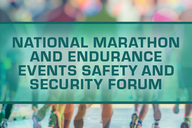 National Marathon and Endurance Events Safety and Security Forum