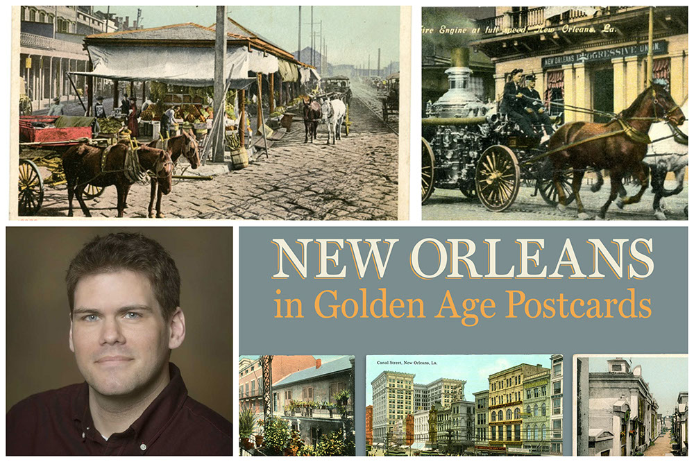 Collage of New Orleans postcards, the book cover, and the author Matthew Griffis