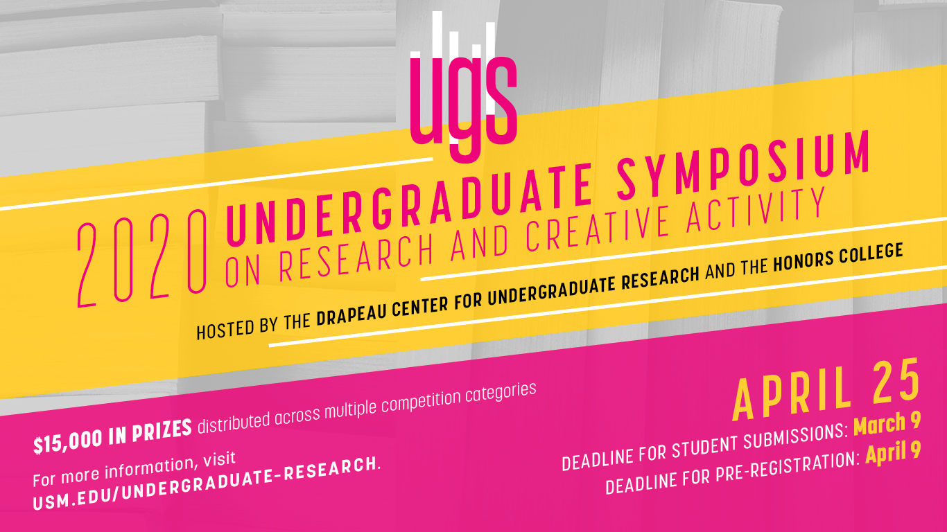 Undergraduate Symposium on Research and Creative Activity (UGS), set for April 9 on the Hattiesburg campus