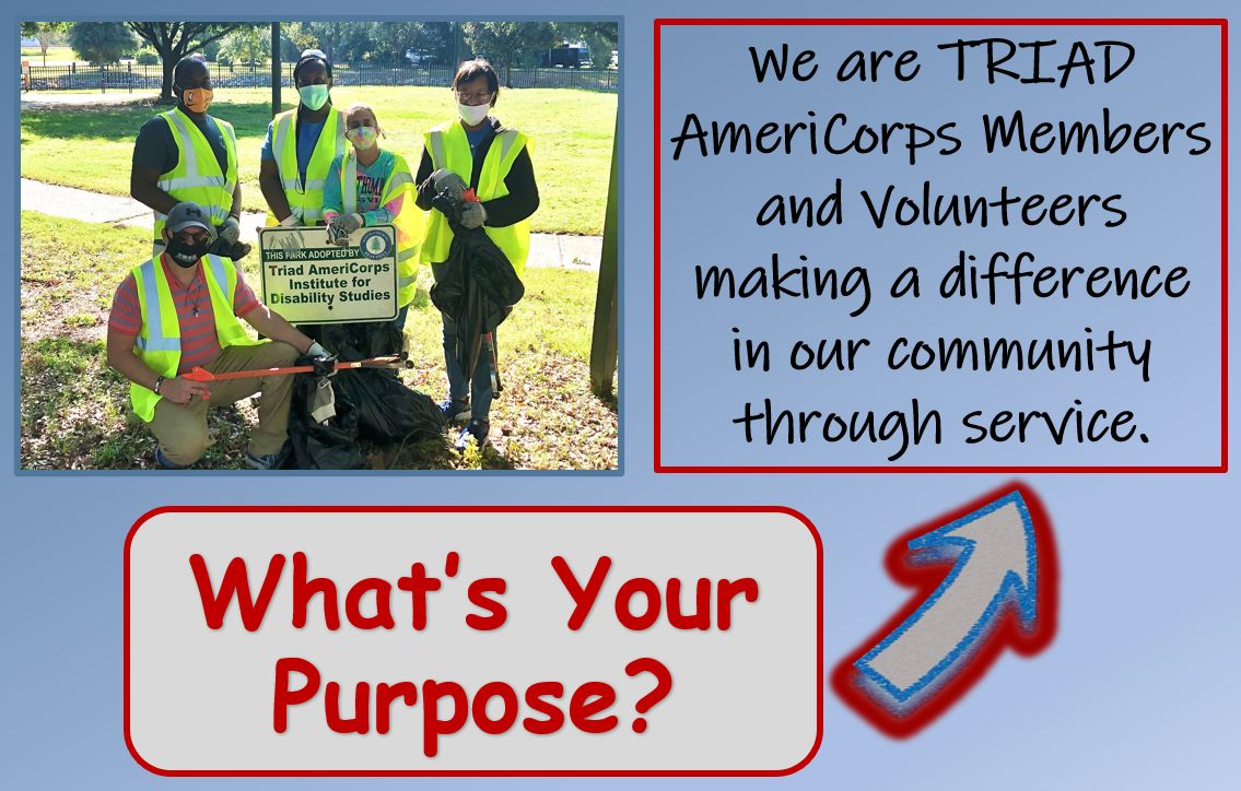 We are TRIAD AmeriCorps Members and Volunteers making a difference in our community through service.