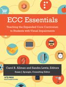 Teaching the Expanded Core Curriculum to Students with Visual Impairments