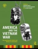 America and the Vietnam War: Re-examining the Culture and History of a Generatio
